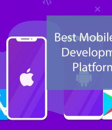 15 Best Mobile App Development platforms In 2019- 2020