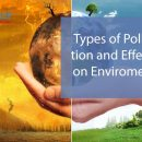 Various Types of Pollution and its Effect on Environment