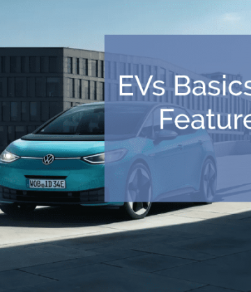 Electric vehicles basics and features